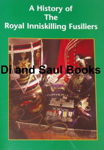 A History of the Royal Inniskilling Fusiliers